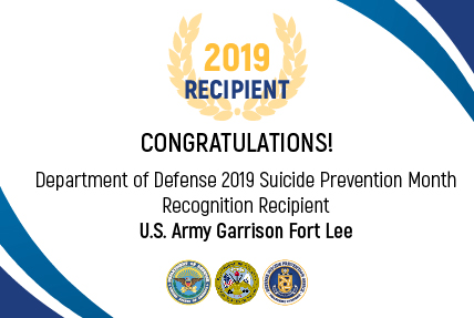 Army Recipient for the 2019 DoD Suicide Prevention Month Recognition: Army Garrison Fort Lee