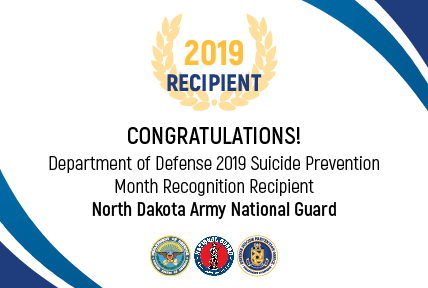 National Guard Recipient for the 2019 DoD Suicide Prevention Month Recognition: North Dakota Army National Guard